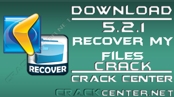 Recover My Files With Crack Free Download - Crack Center